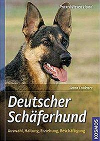 Buch Deutscher Schäferhund: Auswahl, Haltung, Erziehung, Beschäftigung (Praxiswissen Hund)